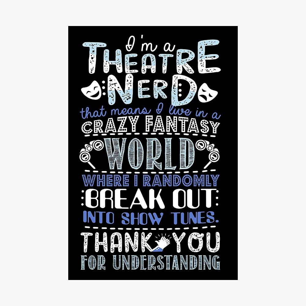 Theater-Sonderling-lustiges Geschenk für Theaterliebhaber Fotodruck