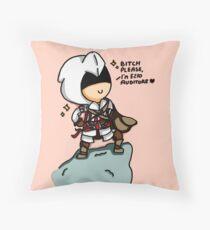 Bitch please, i'm Ezio Auditore Throw Pillow