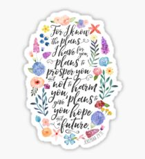 Hope and A Future | Jeremiah 29:11 Sticker