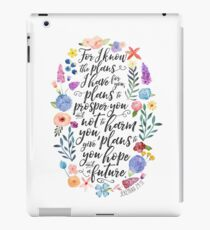 Hope and A Future | Jeremiah 29:11 iPad Case/Skin