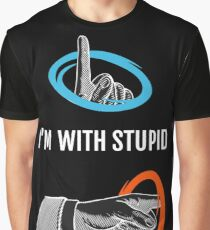 I'm with a Stu ... Pid? Graphic T-Shirt