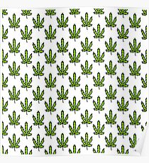 cannabis (marijuana leaf) pattern Poster