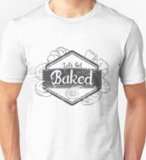 """Let's Get Baked"" Funny Baker T Shirt Unisex T-Shirt"