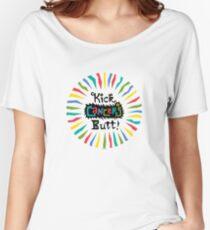 Kick Cancer's Butt  Women's Relaxed Fit T-Shirt