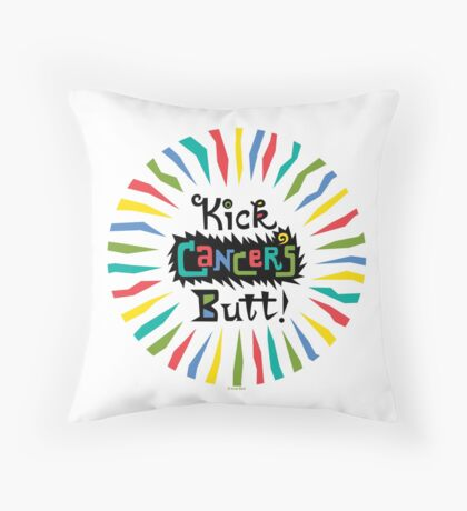 Kick Cancer's Butt  Throw Pillow