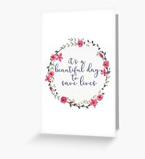Its a Beautiful Day to Save Lives Floral Wreath Greeting Card