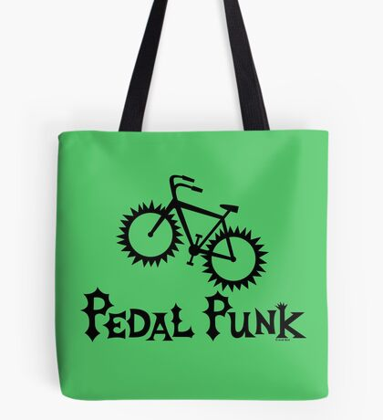 Pedal Punk  Tote Bag