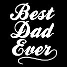 Best Dad Ever by fishbiscuit