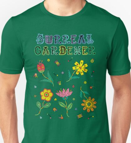 Surreal Gardener T-Shirt