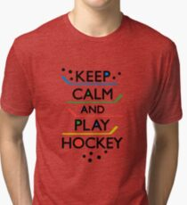 Keep Calm and Play Hockey - on white     Tri-blend T-Shirt