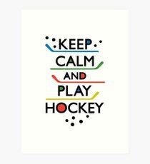 Keep Calm and Play Hockey - on white     Art Print