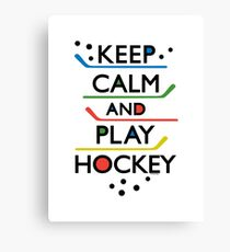Keep Calm and Play Hockey - on white     Canvas Print