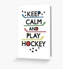 Keep Calm and Play Hockey - on white     Greeting Card