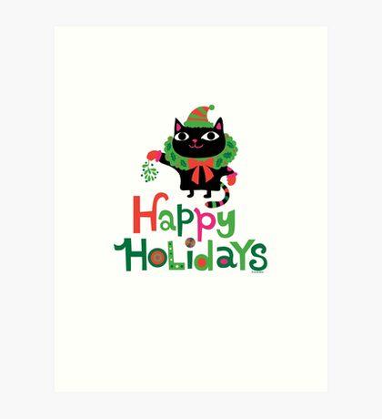 Happy Catiday Holiday   Art Print