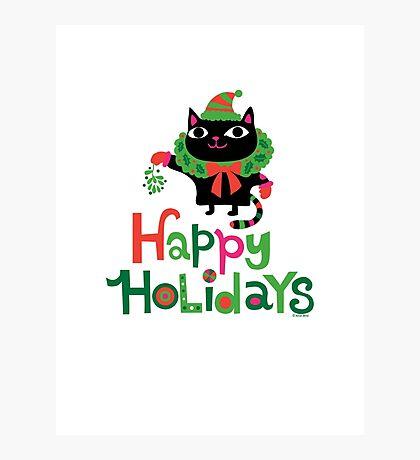 Happy Catiday Holiday   Photographic Print