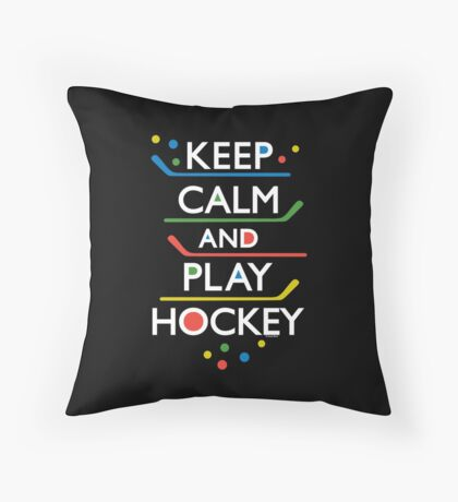 Keep Calm and Play Hockey - on dark   Throw Pillow