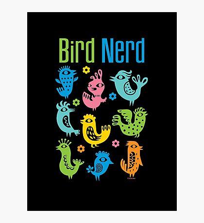 Bird Nerd - dark Photographic Print