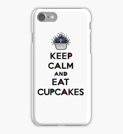 Keep Calm and Eat Cupcakes 6 iPhone Case/Skin