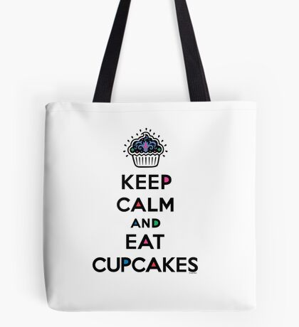 Keep Calm and Eat Cupcakes 6 Tote Bag