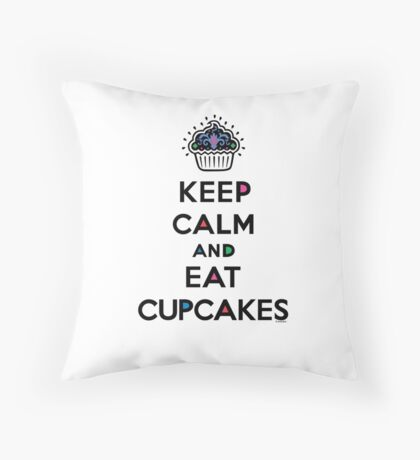 Keep Calm and Eat Cupcakes 6 Throw Pillow