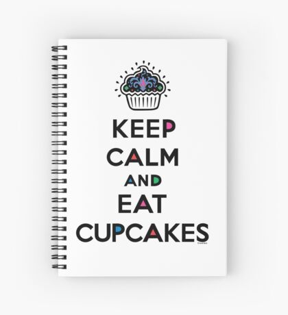 Keep Calm and Eat Cupcakes 6 Spiral Notebook