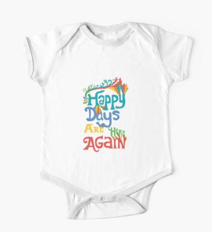 Happy Days Are Here Again  Kids Clothes