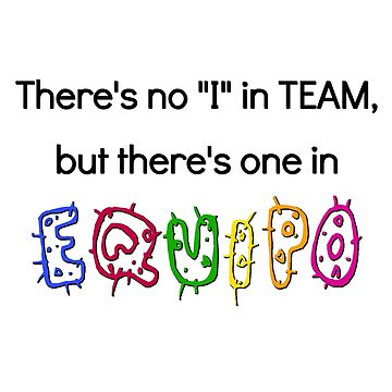 There's No I in Team but There's One in Equipo Shirt For Spanish Teachers and Latinos by Perspectvas