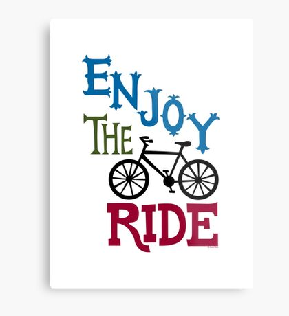 Enjoy the Ride - light Metal Print