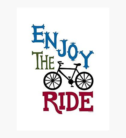 Enjoy the Ride - light Photographic Print