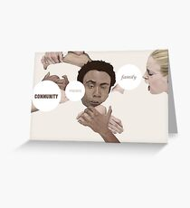 Community means family Greeting Card