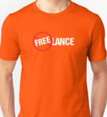 Freelance Not Free T-Shirt Design Unisex T-Shirt
