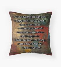 ACOMAF Feyre Book Quote Throw Pillow