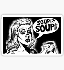 Soup!?! Soup!! Sticker