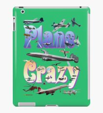 Plane Crazy T-shirt - for those obsessed with aircraft iPad Case/Skin