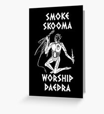 Skyrim - Smoke Skooma Worship Daedra Greeting Card