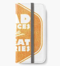Bad Choices Make Great Stories - Humor iPhone Wallet/Case/Skin