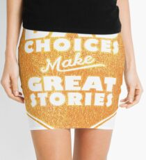 Bad Choices Make Great Stories - Humor Mini Skirt