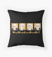 What Would Larry David Do? Throw Pillow