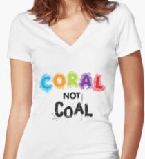 Coral Not Coal - Black on White Women's Fitted V-Neck T-Shirt