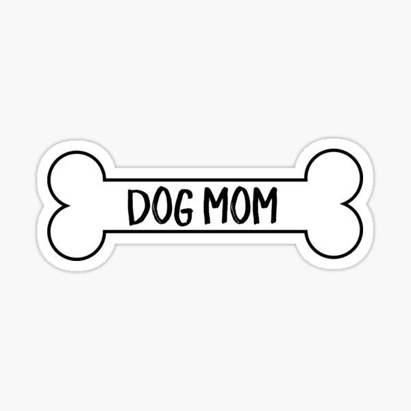 Dog Mom bone Sticker