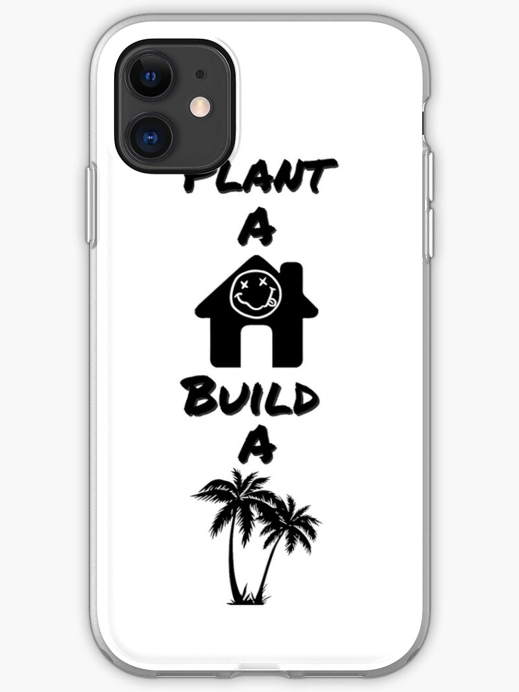 Nirvana Breed Plant A House Build A Tree Design Iphone Case