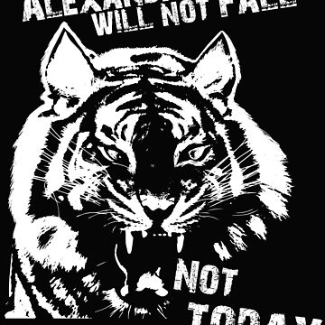 Alexandria Will Not Fall - Not Today by she-fi