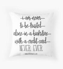 Bookstore humor    ever     Throw Pillow