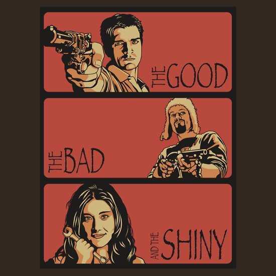 TShirtGifter presents: The Good, The Bad and The Shiny (Firefly / Serenity mashup) | Unisex T-Shirt