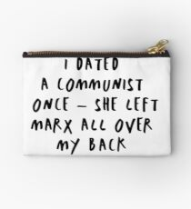 I Dated a Communist - She Left Marx All Over My Back Studio Pouch