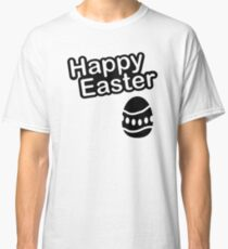 happy easter egg Classic T-Shirt