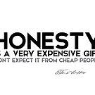 honesty is expensive - warren buffett by razvandrc