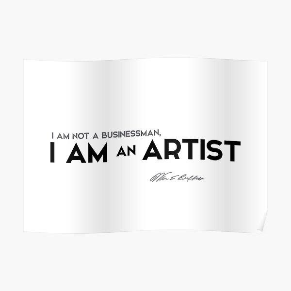 I am an artist - warren buffett Poster