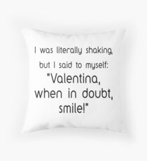 Valentina, smile! Throw Pillow