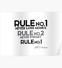 rule no.1 - never lose money - warren buffett Poster